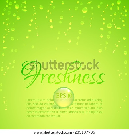 Drops of water on glass on a bright green background to illustrate the freshness - stock vector
