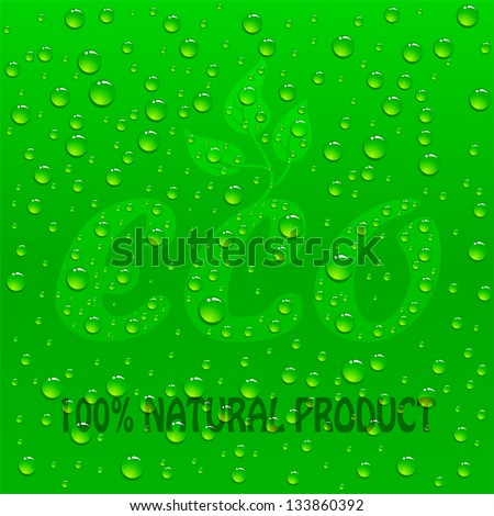 Drops on Green Eco background, illustration - stock vector