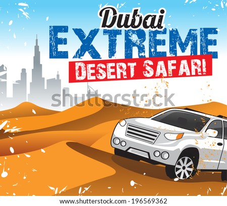 Dubai Extreme Desert Safari - stock vector