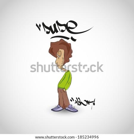 Dude  graffiti illustration. Hand-drawn Vector illustration. - stock vector