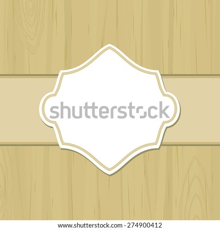 Dull yellow wooden background with blank retro label - stock vector
