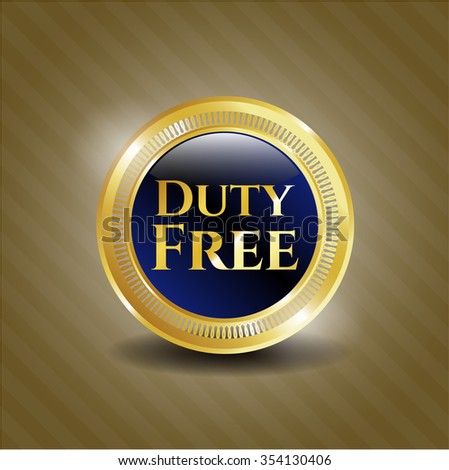Duty Free gold emblem - stock vector