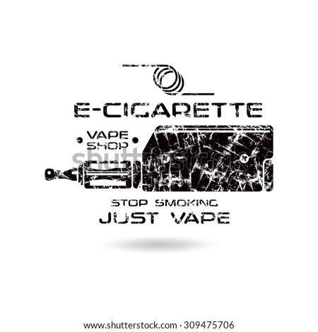 E-cigarette emblem with shabby texture. Vape shop. Black print on white background - stock vector
