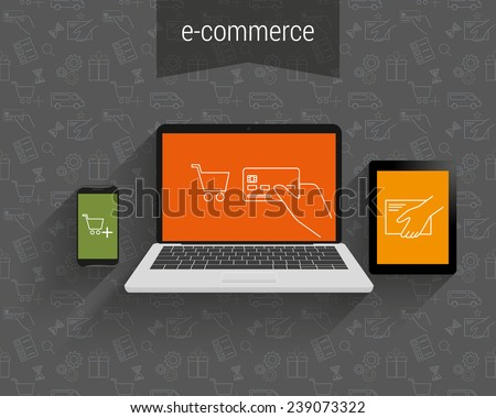 E-commerce vector illustration. Laptop, tablet pc and smartphone with vector ecommerce  symbols. Business background for ecommerce online shopping on laptop and payment to sell goods and pay for bill - stock vector