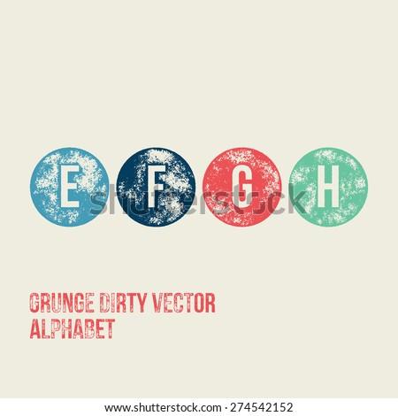 E F G H Grunge Retro Circular Stamp Type - Vector Alphabet - Font - stock vector
