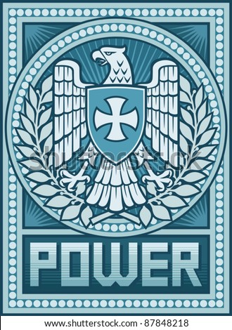 Eagle poster - Symbol of Power (Power -  Propaganda Poster, Eagle and the Cross coat of arms) - stock vector