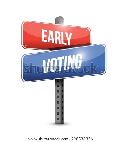 early voting sign illustration design over a white background - stock vector