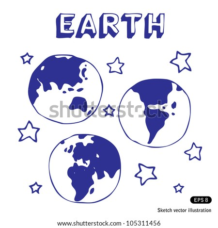 Earth and stars. Hand drawn sketch illustration isolated on white background - stock vector