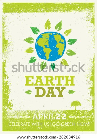 Earth Day Eco Poster Vector Concept On Organic Background. Hand Drawn Globe Surrounded By Green Leaves Banner. - stock vector