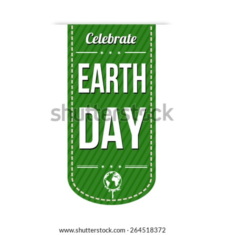 Earth day green banner design over a white background, vector illustration - stock vector