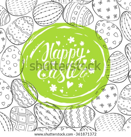 Easter Card. Template card with Easter eggs. Happy Easter. Vector background.  Lettering, calligraphy. Handwriting inscription.