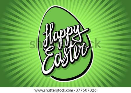 easter, easter egg, easter sunday, easter day, easter background, easter card, easter holiday, easter vector, happy easter, text, easter art, green, hand lettering, vector illustration art - stock vector