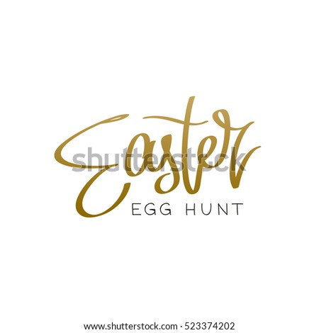 Easter egg hunt trend calligraphy vector stock vector 523374202 easter egg hunt the trend calligraphy vector illustration on white background great negle Choice Image