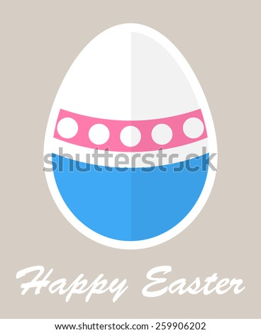 Easter egg(with white circle on pink stripe and blue stripe) and happy Easter text flat design vector. Template for for greetings card and etc. - stock vector