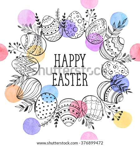 Easter wreath with easter eggs hand drawn black on white background. Decorative doodle frame from Easter eggs and floral elements. Easter eggs with ornaments in circle shape with watercolor dots. - stock vector