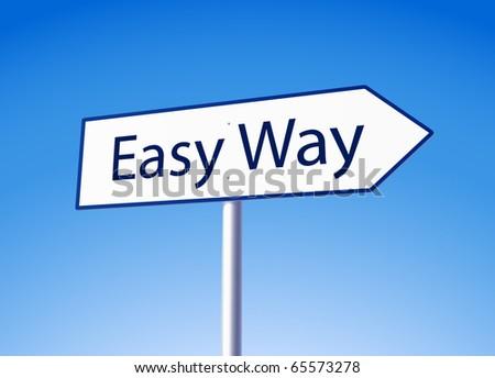 Easy way arrow road sign - stock vector