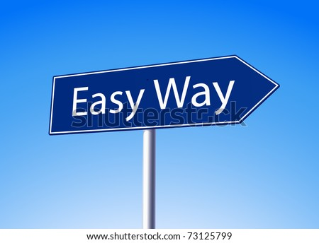 Easy way blue arrow sign vector illustration - stock vector