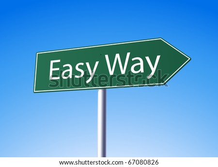 Easy way sign - stock vector