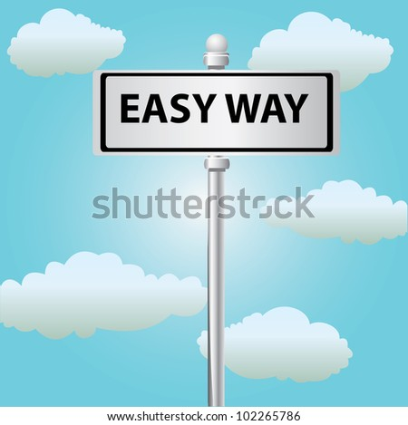 Easy way signpost on sky background,Vector - stock vector
