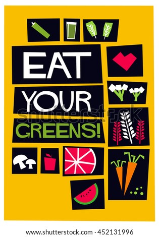 Eat Your Greens (Flat Style Vector Illustration Poster Design)