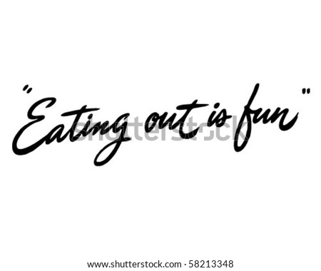 Eating Out Is Fun - Ad Header - Retro Clip Art - stock vector