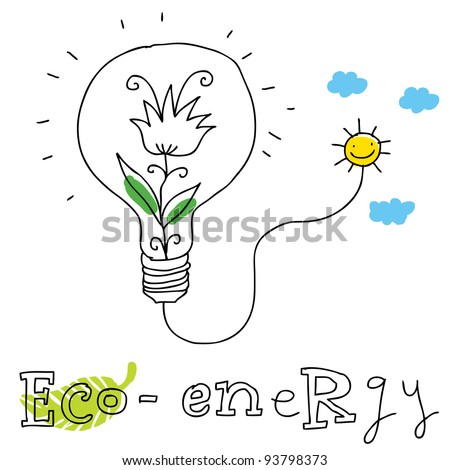 Eco energy; ecology and environment protection, vector drawing ; isolated on background. - stock vector