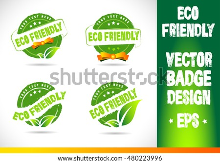Eco friendly Badge Vector Logobadge label seal stamp logo text design green leaf template vector eps
