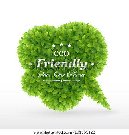 Eco Friendly Bubble for speech, Green leaves. Vector illustration. - stock vector