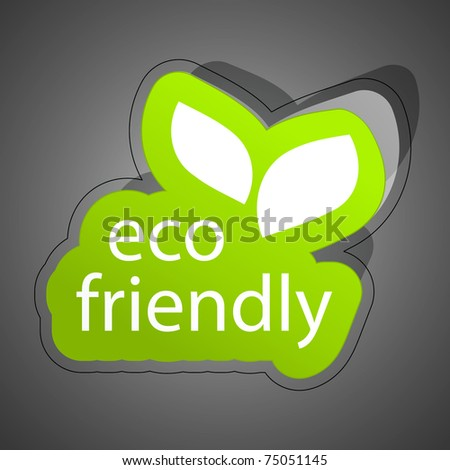 Eco friendly sticker. Vector illustration (eps10). - stock vector