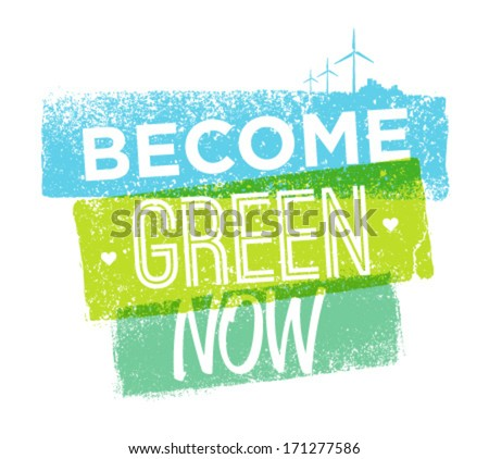 Eco green motivation typography vector illustration with grunge effects. Organic natural composition could be used for poster or banner design. - stock vector