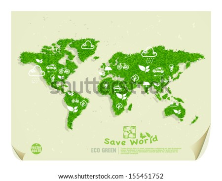 Eco green & save the world drawing concept on world map with grass texture and recycle paper, vector illustration  - stock vector