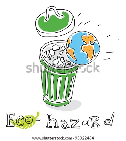Eco hazard; ecology and environment protection, vector drawing ; isolated on background. - stock vector