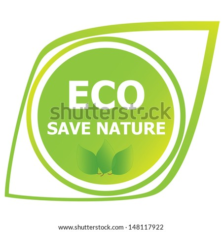 ECO save nature sign Environmental protection concept.eps10 vector