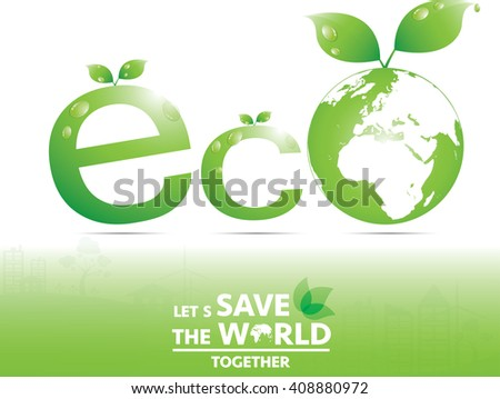 eco save the world, concept of infographics. Vector illustration EPS10.