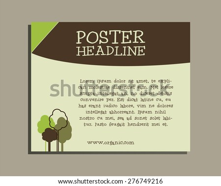 Ecology banner. Go organic and go natural poster design. Lovely colors. Green trees. Vector illustration - stock vector