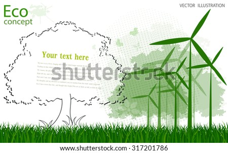Ecology concept, creative drawing of the tree and the windmill on the grass. Environmentally friendly world. Vector illustration of modern design. To paste the text - stock vector