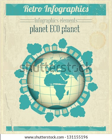 Ecology Concept Eco Planet, Blue Earth on Vintage Paper Background. Infographics. Vector illustration. - stock vector