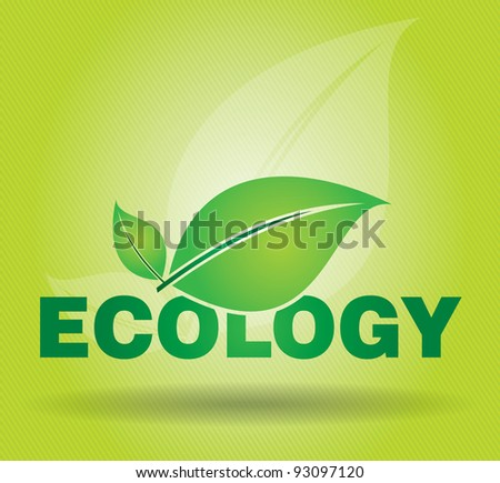 Ecology concept on advertising panel, abstract illustration with leaf and text - stock vector