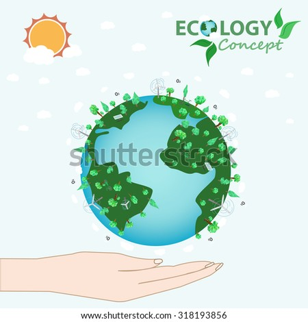 Ecology concept with hand holding the earth. Vector illustration.