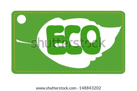 Ecology oriented label with leaf and ECO sign on green background - stock vector