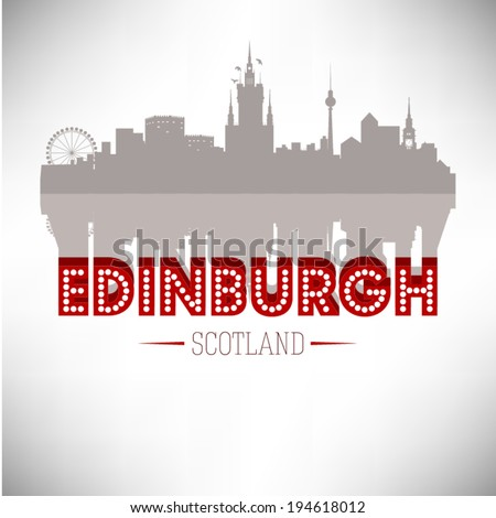 Edinburgh Scotland skyline silhouette design, vector illustration. - stock vector