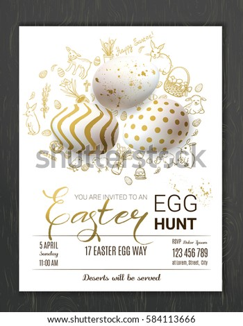 Egg hunt invitation template with realistic golden decorated eggs and cute doodles. Happy Easter greeting card trendy design. Vector illustration for you poster or flyer.