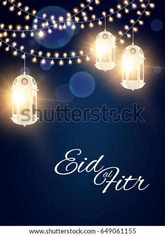 Download New Eid Al-Fitr Greeting - stock-vector-eid-al-fitr-islamic-holiday-muslim-feast-eid-mubarak-ramadan-kareem-shining-lanterns-night-649061155  Pictures_615245 .jpg