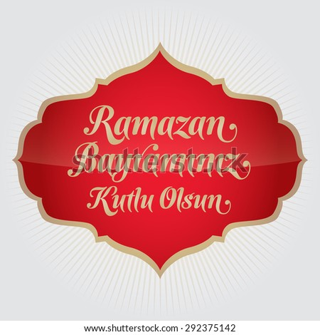 Eid al-Fitr Mubarak Islamic Feast Greetings (Turkish: Ramazan Bayraminiz Kutlu Olsun) Holy month of muslim community Ramazan background with hanging arabic symbol. Gray background  - stock vector
