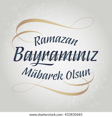 Top Arbi English Eid Al-Fitr 2018 - stock-vector-eid-al-fitr-mubarak-islamic-feast-greetings-turkish-ramazan-bayraminiz-mubarek-olsun-holy-month-433830685  2018_192793 .jpg