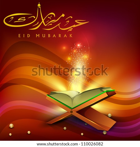 Eid Mubarak background with Quran or Koran Shareef and Arabic Islamic text Eid Mubarak. EPS 10. - stock vector