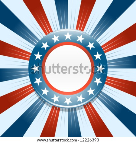 Election campaign button on red white and blue background - stock vector