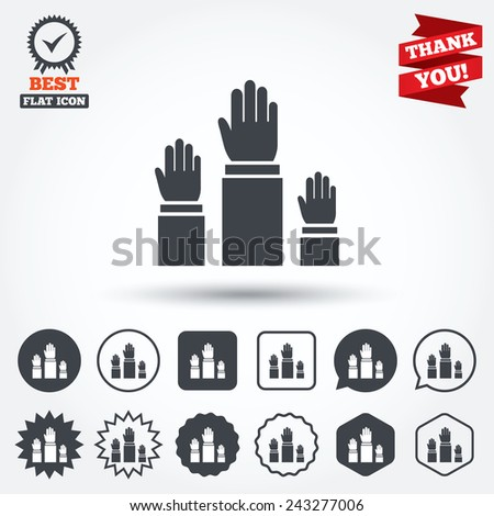 Election or voting sign icon. Hands raised up symbol. People referendum. Circle, star, speech bubble and square buttons. Award medal with check mark. Thank you ribbon. Vector - stock vector