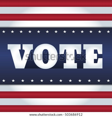 "Elections card design. Word ""Vote"" on an abstract background in a style of USA flag. Square format."