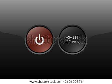 Elegant buttons from glossy material. Shut down symbol. - stock vector
